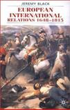 European International Relations, 1648-1815, Black, Jeremy, 0333964519