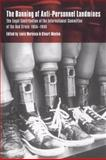 The Banning of Anti-Personnel Landmines : The Legal Contribution of the International Committee of the Red Cross 1955-1999, , 0521064511