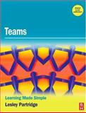 Teams : Learning Made Simple, Partridge, Lesley, 0750684518
