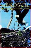 The Bald Eagle, Jon M. Gerrard and Gary R. Bortolotti, 0874744512