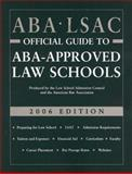 ABA-LSAC Official Guide to ABA-Approved Law Schools 2006, Wendy Margolis, 0976024519