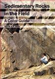 Sedimentary Rocks in the Field 9780123694515