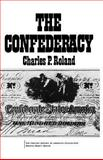 The Confederacy, Roland, Charles P., 0226724514