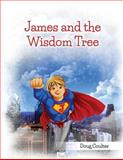 James and the Wisdom Tree, Doug Coulter, 1495914518