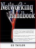 The Networking Handbook, Taylor, Ed, 0071354514
