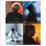 Abnormal Psychology in Context : Voices and Perspectives, Sattler, David N. and Shabatay, Virginia, 0395874513