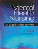 Mental Health Nursing : An Evidence Based Approach, Newell, 0443074518