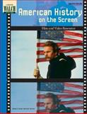 American History on the Screen : Film and Video Resource, Wilson, Wendy S. and Herman, Gerald, 0825144515