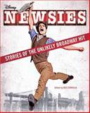Newsies, Disney Book Group Staff, 1484704517