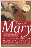 The Gospels of Mary, Marvin Meyer and Esther A. De Boer, 006083451X