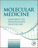 Molecular Medicine : Genomics to Personalized Healthcare, Trent, R. J., 0123814510