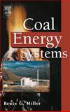 Coal Energy Systems, Miller, Bruce G., 0124974511