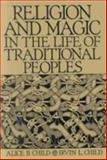 Religion and Magic in the Life of Traditional Peoples 9780130124517