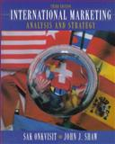 International Marketing : Analysis and Strategy, Onkvisit, Sak and Shaw, John J., 0132724510