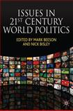 Issues in 21st Century World Politics, Mark Beeson, Nick Bisley, 0230594514