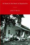 At Home in the Heart of Appalachia, John A. O'Brien, 0394564510