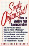 Simply Organized!, Connie Cox and Cris Evatt, 0399514511