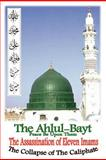 The Ahlul-Bayt, Dr. Hazrat S. S. M N Alam, 0615634516