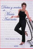 Dietas y Recetas de María Antonieta, Maria Antonieta Collins, 1400084512