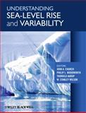 Understanding Sea-level Rise and Variability, Wilson, Sandra D., 1444334514