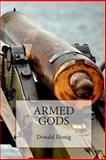 Armed Gods, Donald Honig, 1497594510