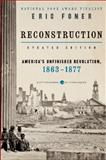 Reconstruction Updated Ed, Eric Foner, 0062354515