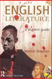 English Literature : A Student Guide, Stephen, Martin, 0582414512