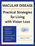 Macular Disease, Peggy R. Wolfe, 0979294517