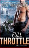 Full Throttle, Julie Ann Walker, 1402294514
