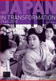Japan in Transformation, 1945-2010, Kingston, Jeffrey, 1408234513