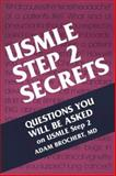 USMLE Step 2 Secrets, Brochert, Adam, 1560534516