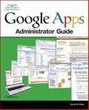Google Apps Administrator Guide, Boles, David, 1598634518