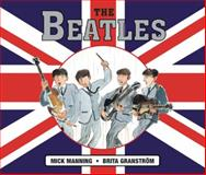 The Beatles, Mick Manning, 1847804519