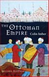 The Ottoman Empire, 1300-1650 : The Structure of Power, Colin Imber, 0230574513