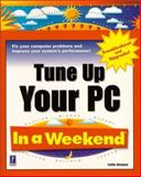 Tune Up Your PC in a Weekend, Wempen, Faithe, 0761524517