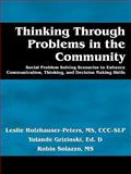 Thinking Through Problems in the Community, Leslie Holzhauser-Peters and Yolande Grizinski, 0982154518