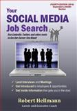 Your Social Media Job Search, Robert Hellmann, 1453844511