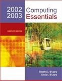Computing Essentials 2002-03 Complete Edition with Interactive Companion 3.0, O'Leary, Linda I. and O'Leary, Timothy J., 0072824522
