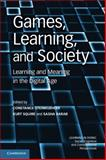 Games, Learning, and Society : Learning and Meaning in the Digital Age, , 0521144523