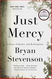 Just Mercy, Bryan Stevenson, 0812994523