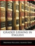Graded Lessons in English, Brainerd Kellogg and Alonzo Reed, 1144474523