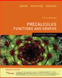 Precalculus Functions and Graphs : A Graphing Approach, Enhanced Edition (with Enhanced WebAssign 1-Semester Printed Access Card), Larson, Ron and Hostetler, Robert P., 143904452X