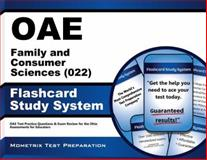 Oae Family and Consumer Sciences (022) Flashcard Study System : OAE Test Practice Questions and Exam Review for the Ohio Assessments for Educators, OAE Exam Secrets Test Prep Team, 1630944521