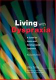 Living with Dyspraxia, Mary Colley, 1843104520