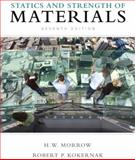Statics and Strength of Materials, Morrow, Harold I. and Kokernak, Robert P., 0135034523