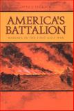 America's Battalion : Marines in the First Gulf War, Lehrack, Otto J., 0817314520