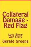 Collateral Damage - Red Flag, Gerald Greene, 1494484528