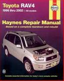 Haynes Toyota RAV4 1996 Thru 2002, Bob Henderson and J. H. Haynes, 1563924528