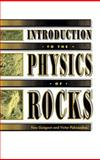 Introduction to the Physics of Rocks 9780691034522