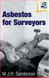 Asbestos for Surveyors, Sanderson, Bill, 0728204525